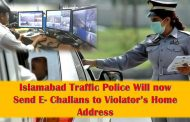 Islamabad Traffic Police Will now Send E- Challans to Violator's Home Address