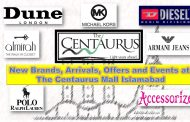The Centaurus Mall Islamabad's Openings, Arrivals, Offers and Events