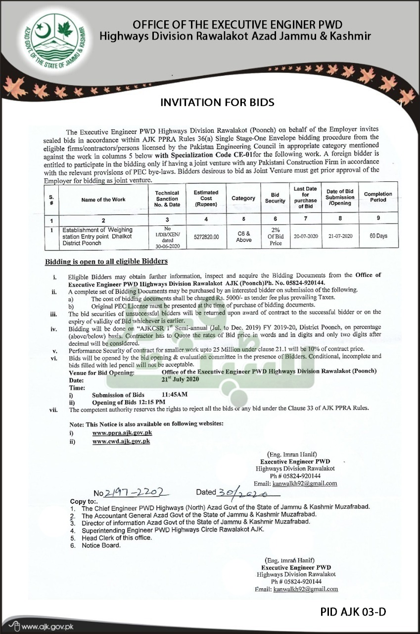 Poonch Highways Department has sought quotations for Establishment of Weighing station in Tain Dhalkot entry point.